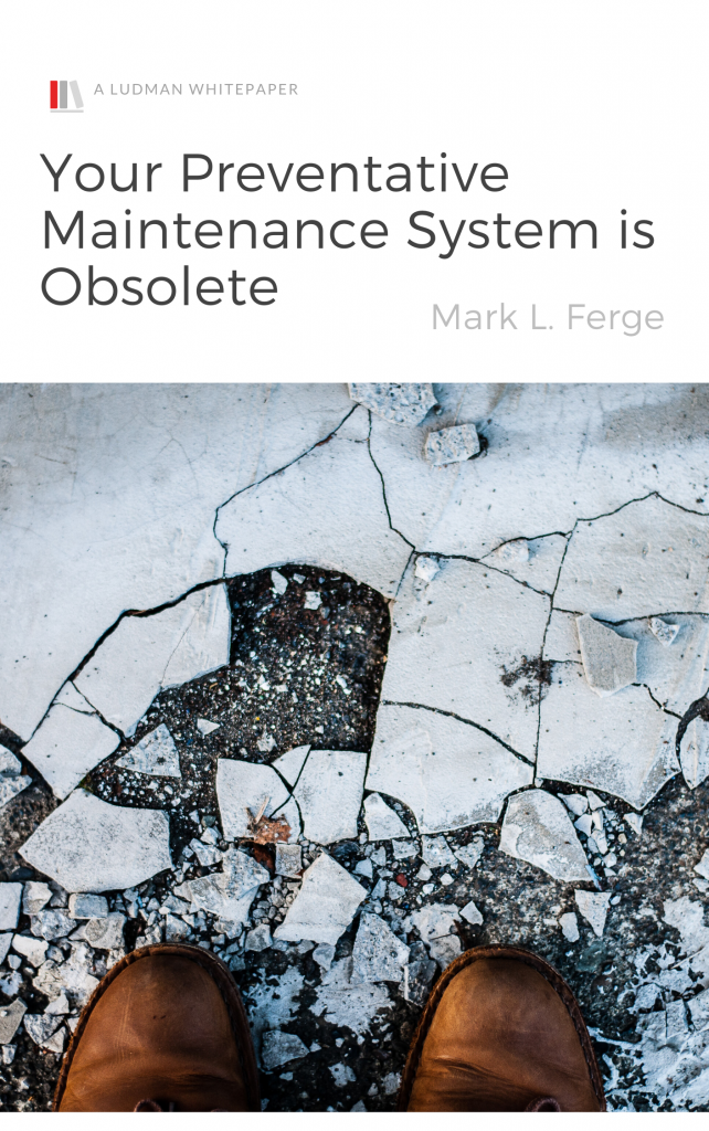Your Preventative Maintenance System is Obsolete - White Paper